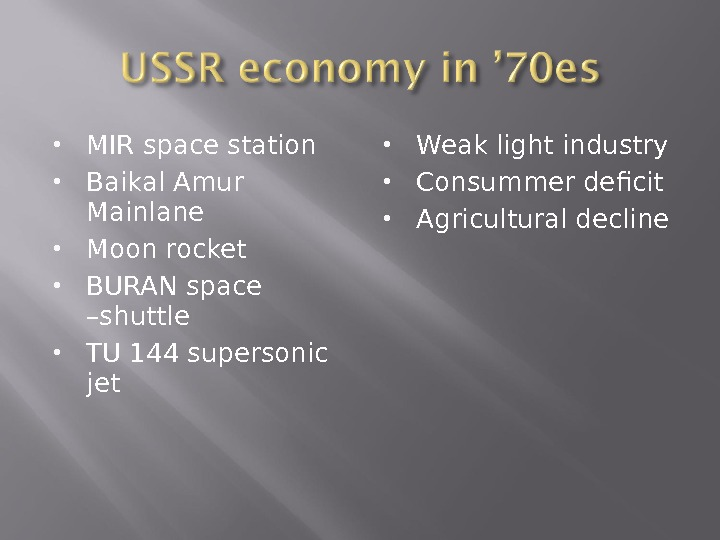 MIR space station Baikal Amur Mainlane Moon rocket BURAN space –shuttle TU 144 supersonic jet