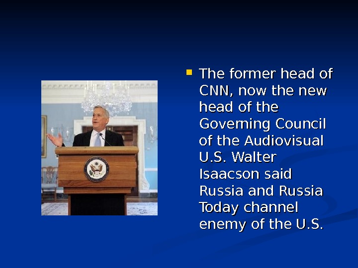 The former head of CNN, now the new head of the Governing Council of the