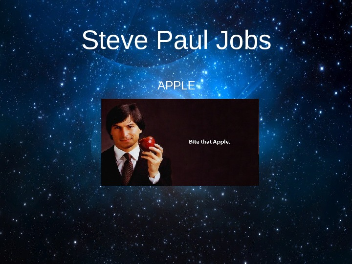 Steve Paul Jobs APPLE