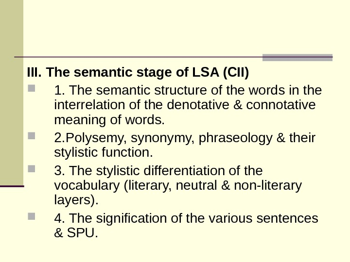 III. The semantic stage of LSA (CII) 1. The semantic structure of the words in the