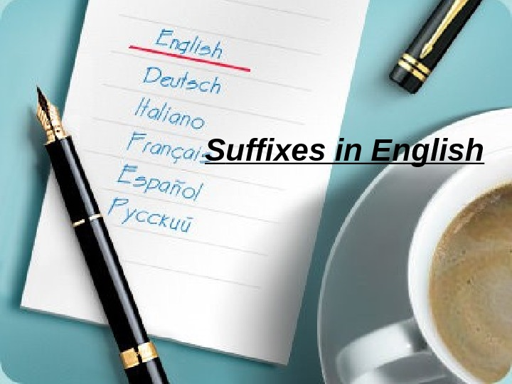S uffixes in English
