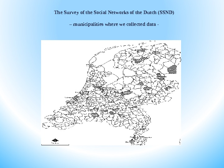 The Survey of the Social Networks of the Dutch (SSND) – municipalities where we collected data