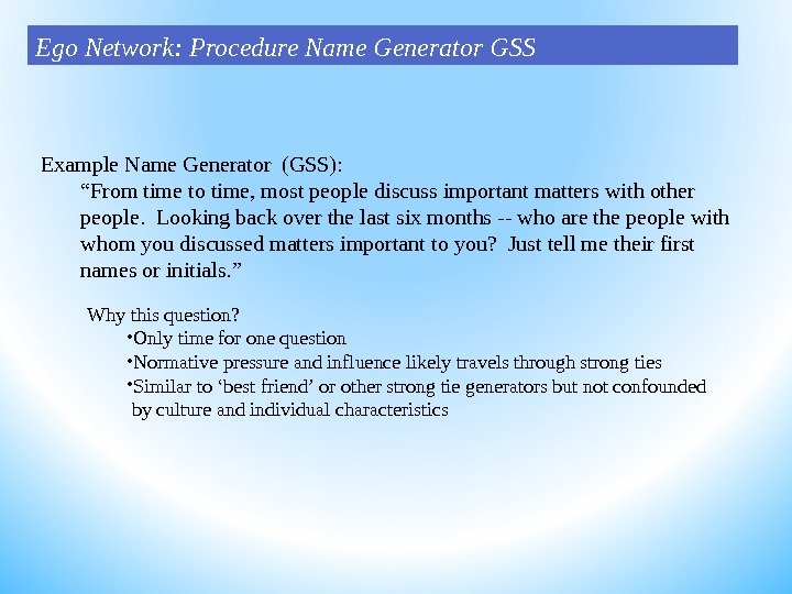 "Example Name Generator (GSS): "" From time to time, most people discuss important matters with other"
