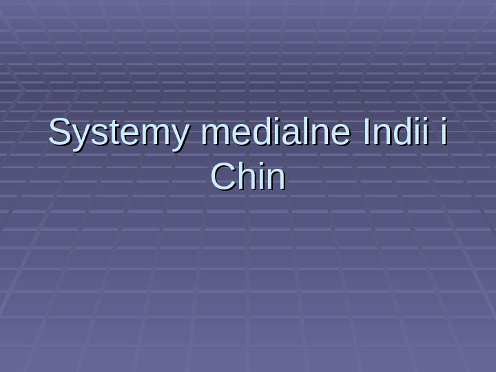 Systemy medialne Indii i Chin