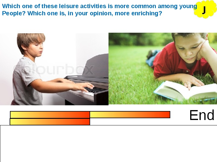 End JJWhich one of these leisure activities is more common among young People? Which one is,