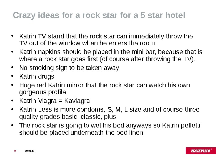 Crazy ideas for a rock star for a 5 star hotel  • Katrin TV stand