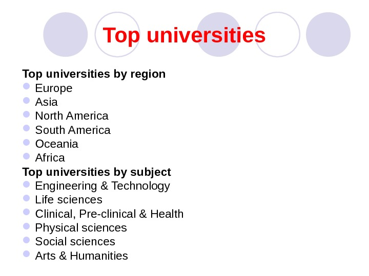 Top universities To p universities by region Europe Asia North America South America Oceania Africa Top