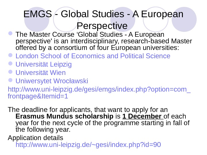 EMGS - Global Studies - A European Perspective  The Master Course 'Global Studies - A