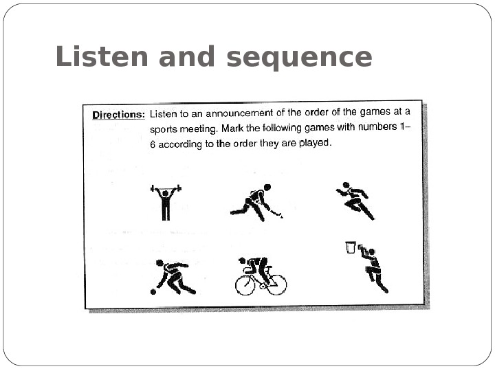 Listen and sequence