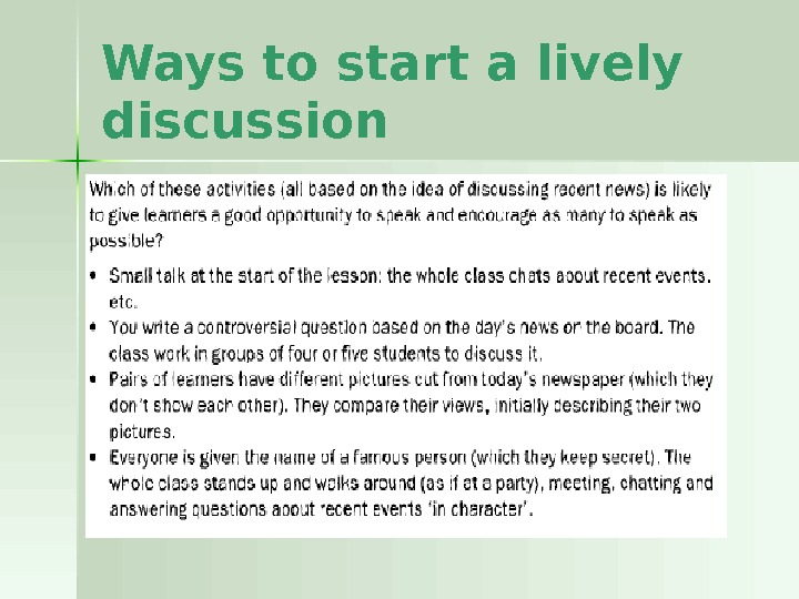 Ways to start a lively discussion