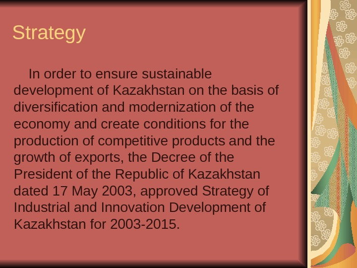 Strategy In order to ensure sustainable development of Kazakhstan on the basis of diversification