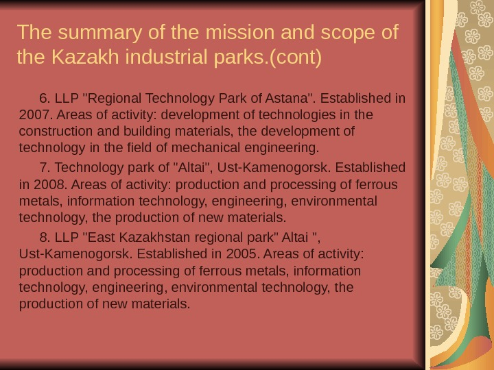 The summary of the mission and scope of the Kazakh industrial parks. (cont) 6.