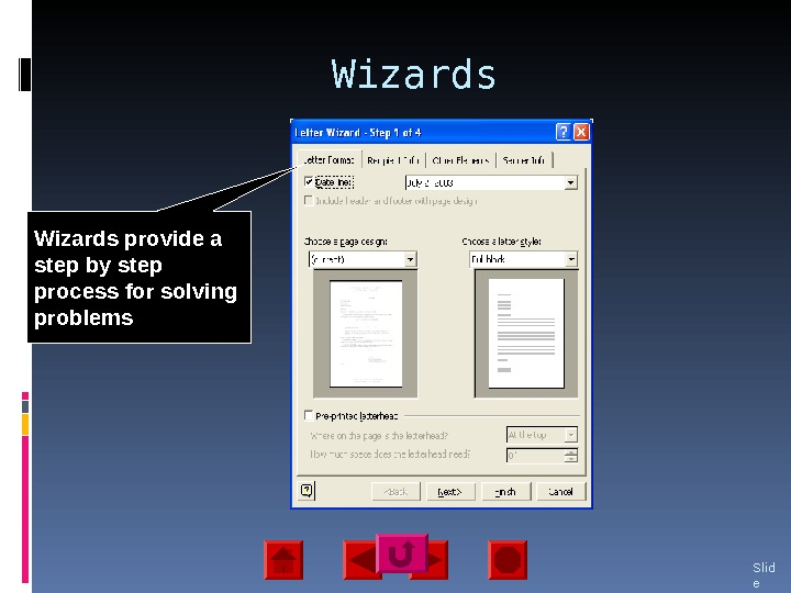 Wizards Slid e 17 Wizards provide a step by step process for solving problems