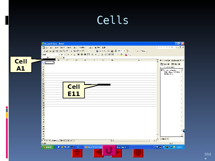 Cells Slid e 25 Cell A 1 Cell E 11