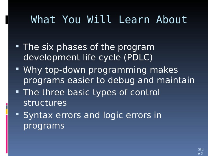 What You Will Learn About The six phases of the program development life cycle (PDLC)