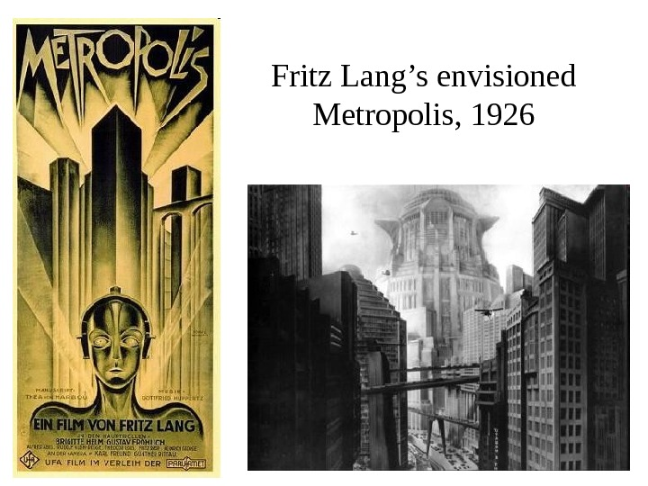 Fritz Lang's envisioned Metropolis, 1926