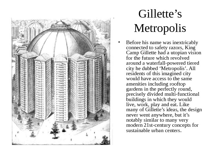 Gillette's Metropolis • Before his name was inextricably connected to safety razors, King Camp Gillette had