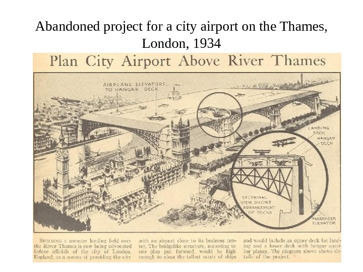Abandoned project for a city airport on the Thames,  London, 1934