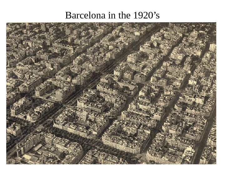 Barcelona in the 1920's