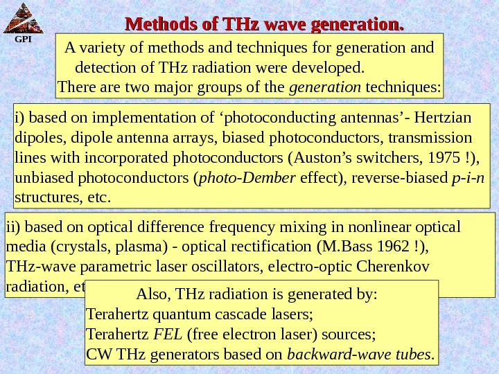 GPI Methods of THz wave generation. A variety of methods and techniques for generation