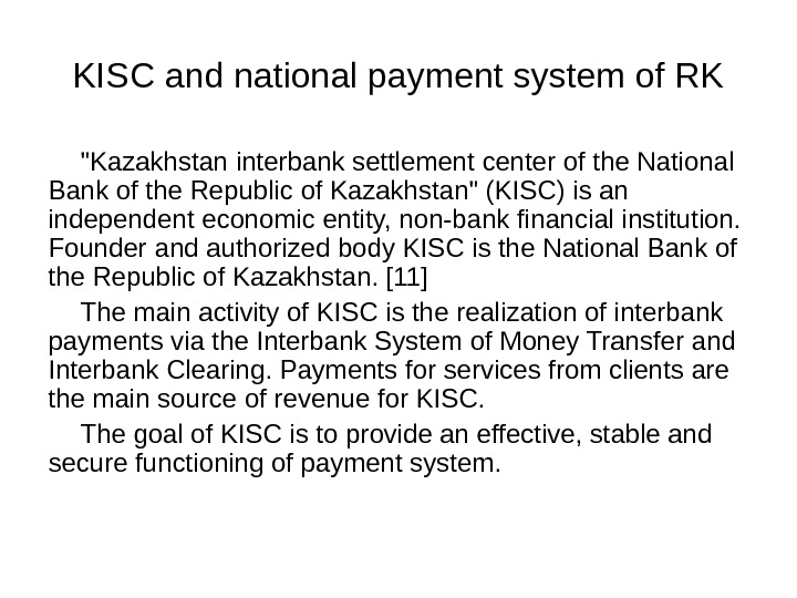 KISC and national payment system of RK Kazakhstan interbank settlement center of the National