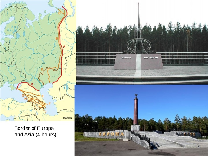Border of Europe and Asia (4 hours)