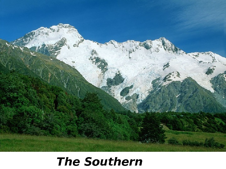 The South Island is the largest land mass of New Zealand, and is divided