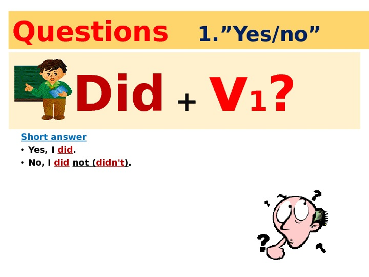 "Question s  1. ""Yes/no"" Did you find the answer? Short answer • Yes, I did."