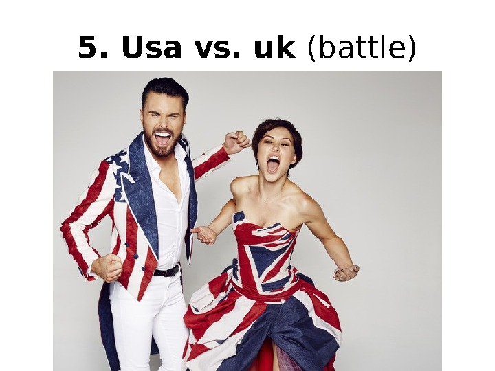 5. Usa vs. uk (battle)