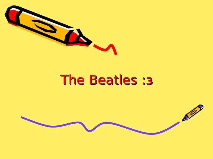 The Beatles : з: з