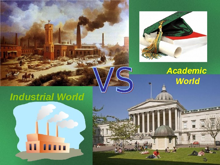 Industrial World Academic World