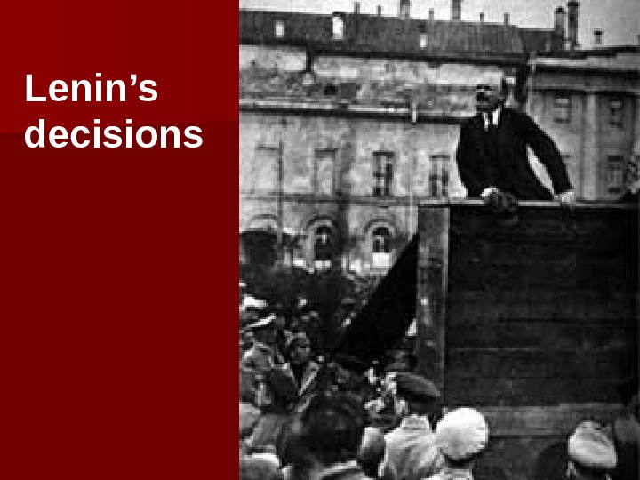 Lenin's decisions