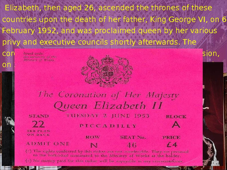 Elizabeth, then aged 26, ascended the thrones of these countries upon the death of her