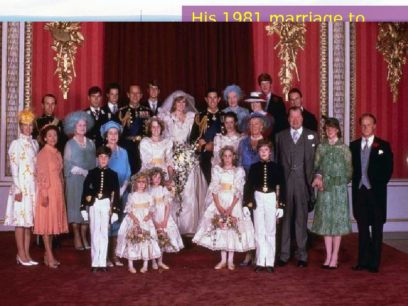 His 1981 marriage to Lady Diana Spencer produced two sons, Prince William, Duke of Cambridge