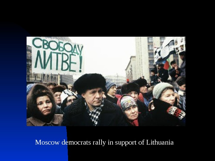 Moscow democrats rally in support of Lithuania