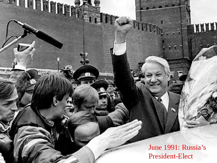June 1991: Russia's President-Elect
