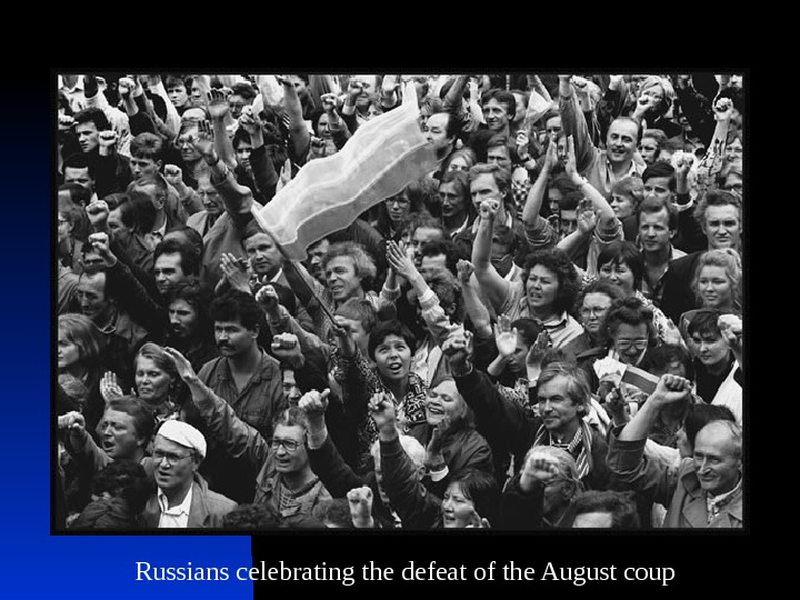 Russians celebrating the defeat of the August coup