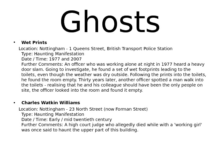 Ghosts • Wet Prints Location: Nottingham - 1 Queens Street, British Transport Police Station