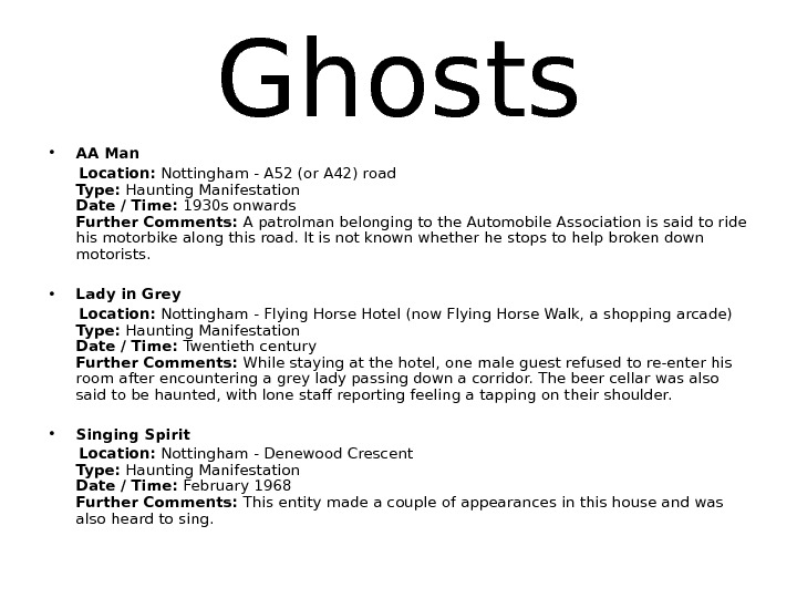 Ghosts • AA Man  Location: Nottingham - A 52 (or A 42) road
