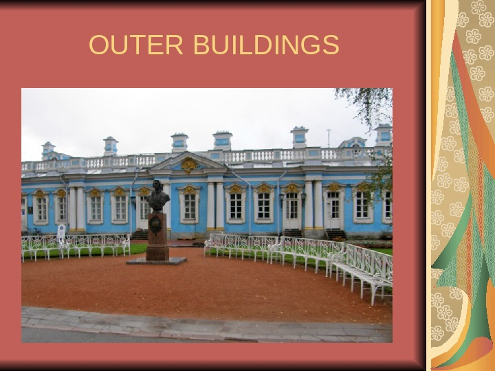 OUTER BUILDINGS