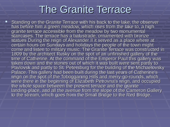 The Granite Terrace Standing on the Granite Terrace with his back to the lake,