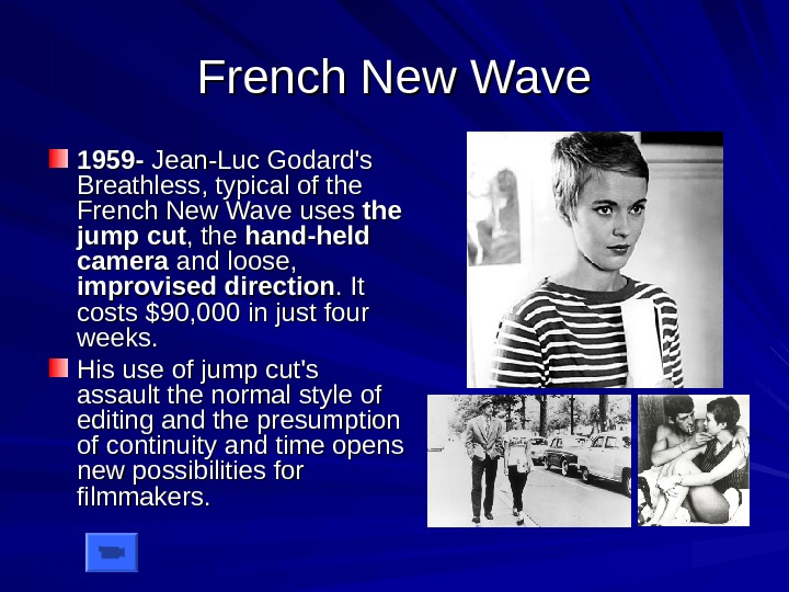 French New Wave 1959 - Jean-Luc Godard's Breathless, typical of the French New Wave