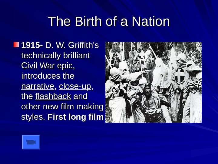 The Birth of a Nation 1915 - D. W. Griffith's technically brilliant Civil War