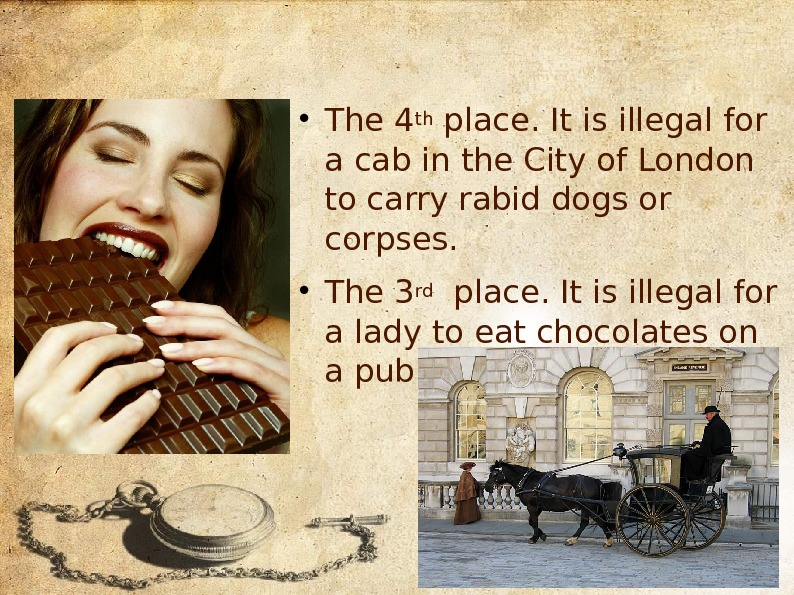 The 4 th place. It is illegal for a cab in the City of