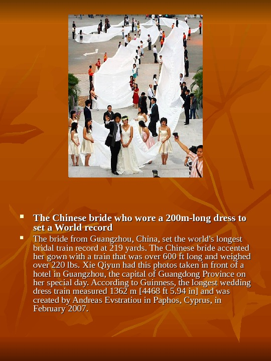 The Chinese bride who wore a 200 m-long dress to set a World record