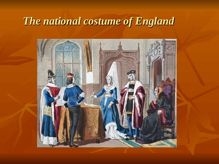 The national costume of England