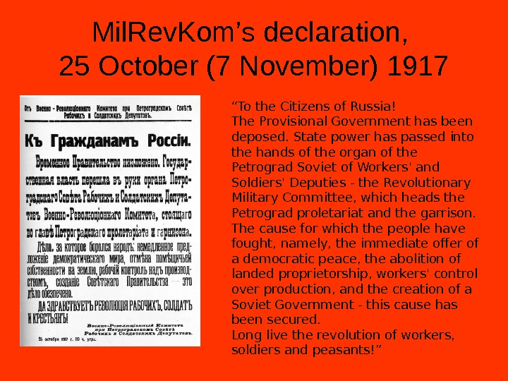 "Mil. Rev. Kom's declaration,  25 October (7 November) 1917 "" To the Citizens of Russia!"