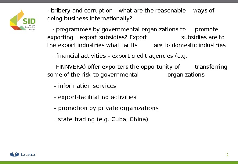 - bribery and corruption – what are the reasonable ways of doing business internationally?  -