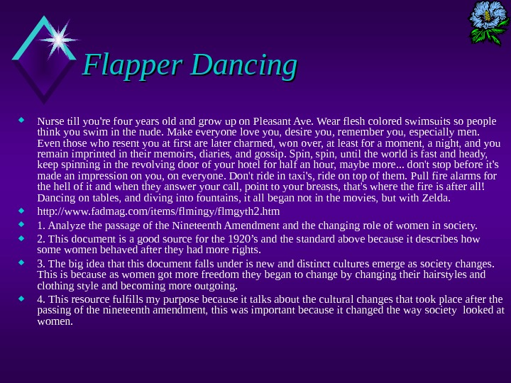 Flapper Dancing Nurse till you're four years old and grow up on Pleasant Ave. Wear flesh