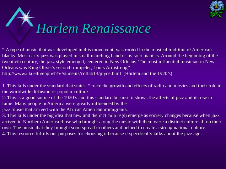 "Harlem Renaissance "" A type of music that was developed in this movement, was rooted in"